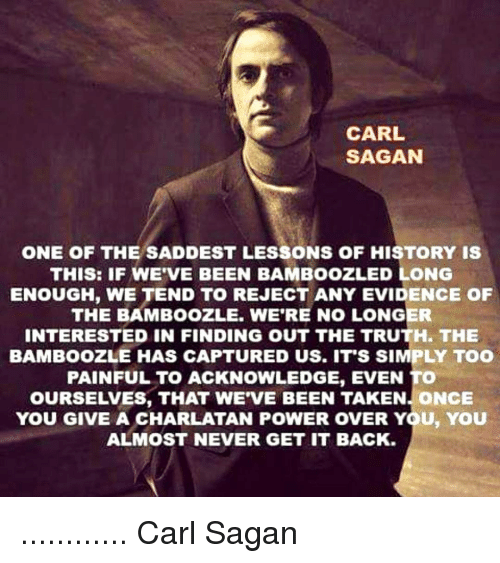 carl-sagan-one-of-the-saddest-lessons-of-history-is-15974345