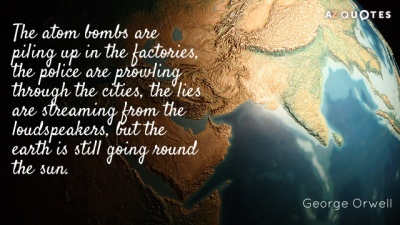Quotation-George-Orwell-The-atom-bombs-are-piling-up-in-the-factories-the-22-13-02